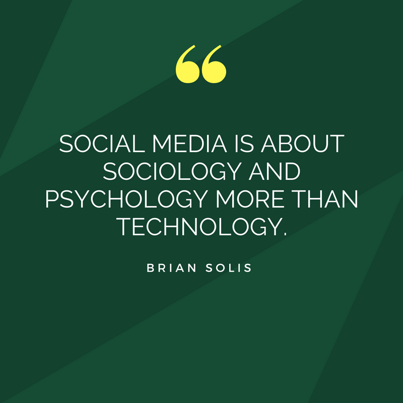 Social media is about psychology and sociology